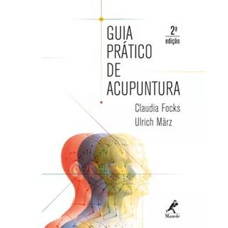 Livro - Guia Prático de Acupuntura - Focks - Manole