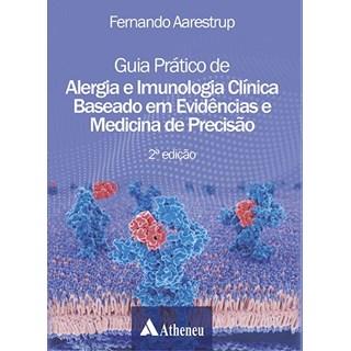 Livro - Guia Prático de Alergia e Imunologia Clínica - Baseado em Evidências - Aarestrup