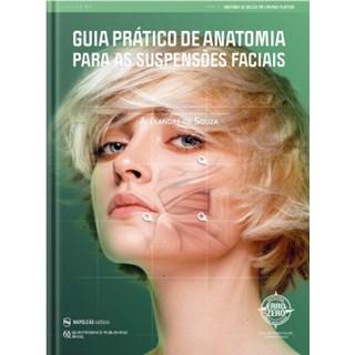 Livro Guia Prático de Anatomia Para as Suspensões Faciais - Souza - Napoleão