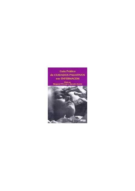 Livro - Guia Prático de Cuidados Paliativos em Enfermagem - Aranda