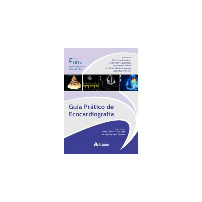 Livro - Guia Prático de Ecocardiografia - Bispo