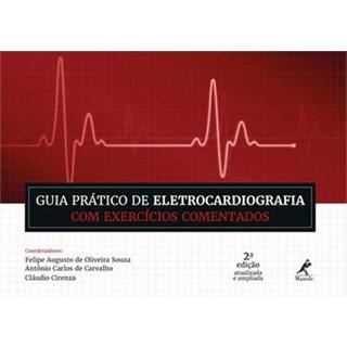 Livro - Guia Prático de Eletrocardiografia com Exercícios Comentados - Souza 2ª edição