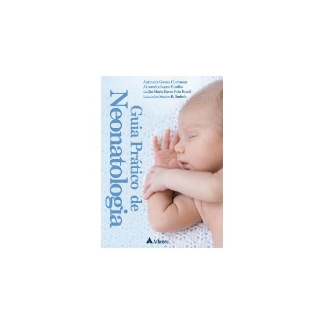 Livro - Guia Prático de Neonatologia - Chermont