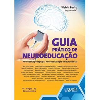 Livro Guia Prático de Neuroeducação - Pedro - Wak Editora