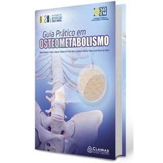 Livro - Guia Prático de Osteometabolismo -  SBEM - Madeira
