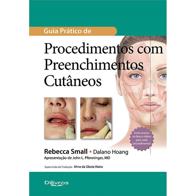 Livro - Guia Prático de Procedimentos com Preenchimentos Cutâneos - Small
