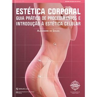 Livro Guia Prático de Procedimentos e Introdução à Estética Celular - Souza - Napoleão