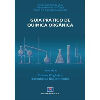 Livro - Guia Prático de Química Orgânica - Dias