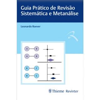 Livro - Guia Prático de Revisão Sistemática e Metanálise - Roever