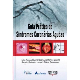 Livro - Guia Prático de Síndromes Coronárias Agudas - Guimarães