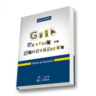 Livro - Guia Prático do Concurseiro - Pinheiro