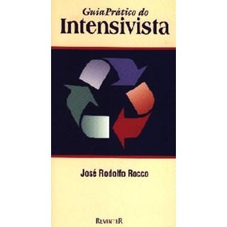 Livro - Guia Prático do Intensivista - Rocco