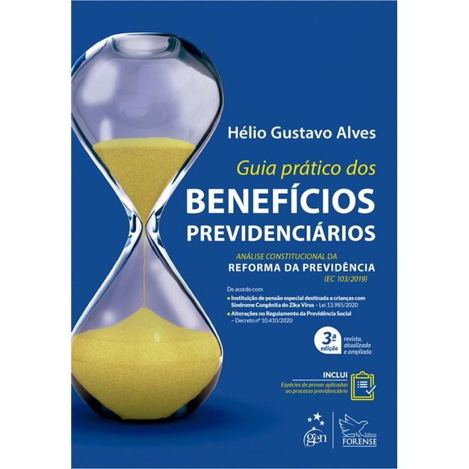 Livro Guia Prático dos Benefícios Previdenciários - Alves - Forense