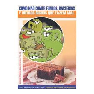 Livro - Guia Pratico para Evitar DVAs Doenças Veiculadas por Alimentos - Figueiredo