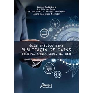 Livro -  Guia Prático para Publicação de Dados Abertos Conectados na Web  - Rautenberg