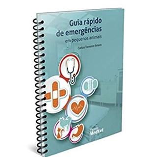 Livro - Guia Rápido de Emergências em Pequenos Animais - Artero