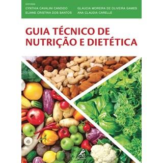 Livro - Guia Técnico de Nutrição e Dietética - Candido