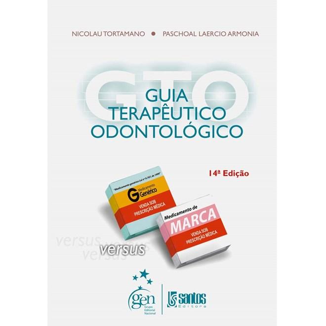Livro - Guia Terapêutico Odontológico - Tortamano