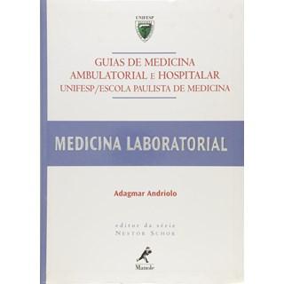 Livro Guias de Medicina Ambulatorial e Hospitalar - Andriolo - Manole