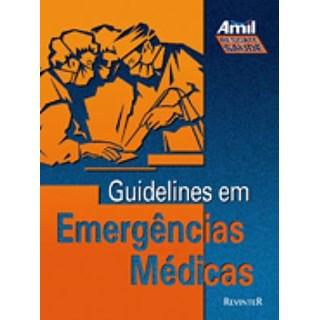 Livro - Guidelines em Emergências Médicas - AMIL