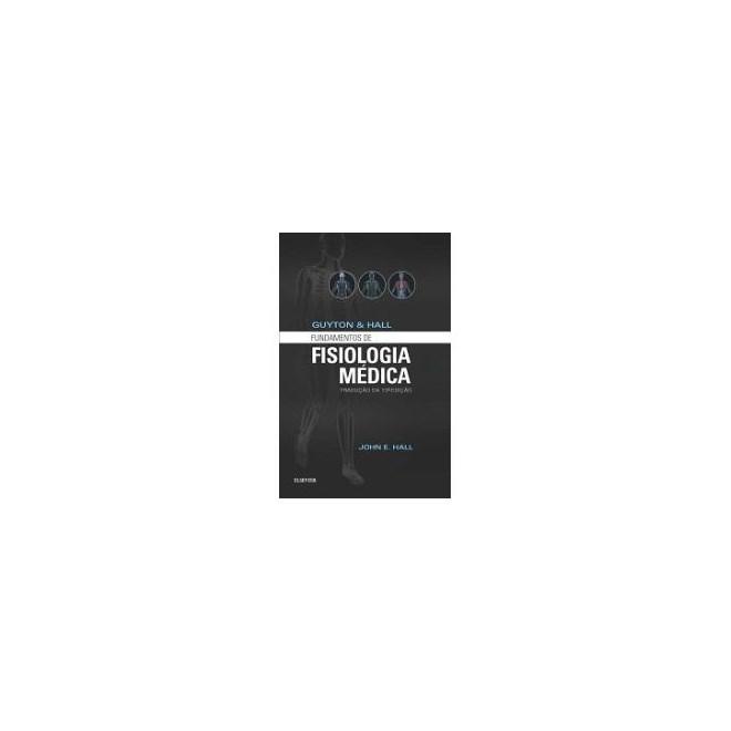 Livro - Guyton e Hall Fundamentos de Fisiologia
