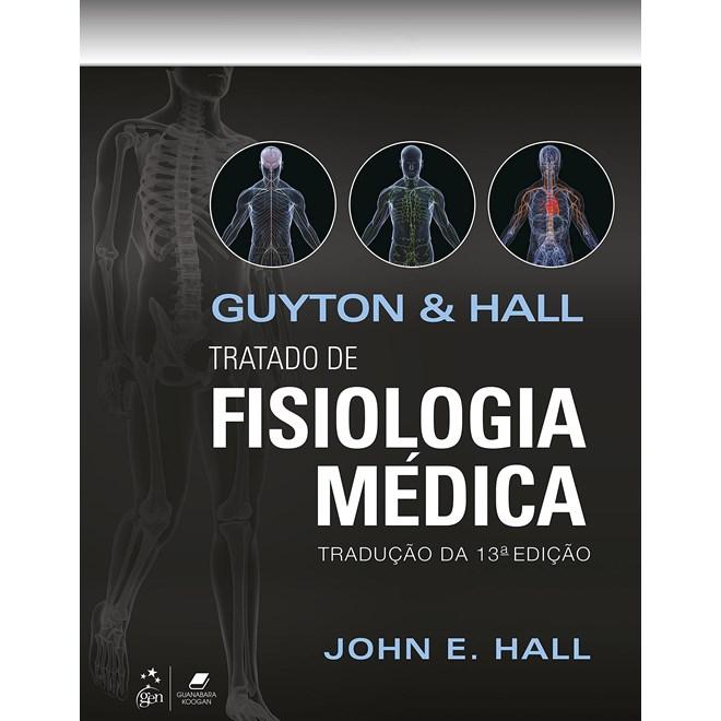 Livro Guyton & Hall Tratado de Fisiologia Médica - Guanabara