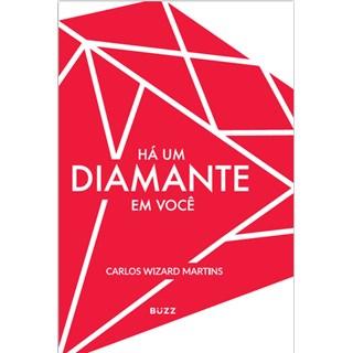 Livro - Há um Diamante me Você - Você Nasceu para Brilhar - Martins