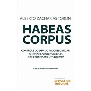 Livro - Habeas Corpus - Toron - Revista dos Tribunais