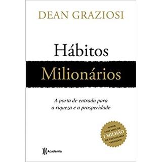 Livro - Hábitos Milionários - Graziosi - Academia