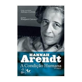 Livro - Hannah Arendt - A Condição Humana - Correia