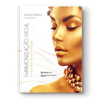 Livro Harmonização Facial: A Nova Face da Odontologia - Tedesco