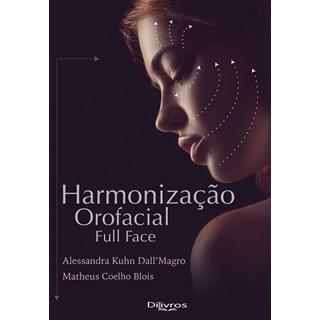 Livro - Harmonização Orofacial Full Face - Dal Magro - DiLivros