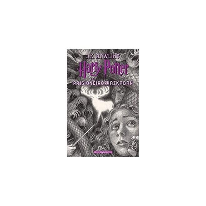 Livro - Harry Potter e o Prisioneiro de Azkaban: Edição Comemorativa Dos 20 Anos da Coleção - Rowling - Rocco