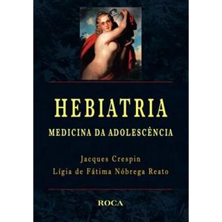 Livro - Hebiatria: Medicina da Adolescência - Crespin