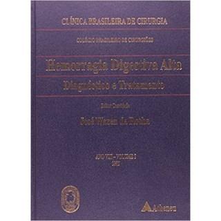 Livro - Hemorragia Digestiva Alta: Diagnóstico e Tratamento - Rocha
