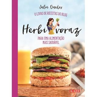 Livro - Herbivoraz - Para Uma Alimentação Mais Saudável - Guedes