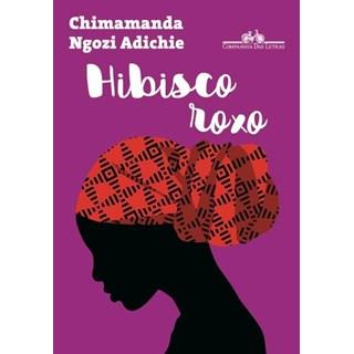 Livro - Hibisco Roxo - Adichie