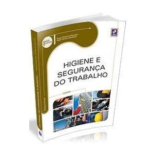 Livro - Higiene e Segurança do Trabalho - Barsano