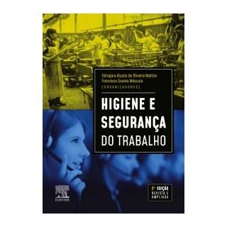 Livro - Higiene e Segurança do Trabalho - Mattos