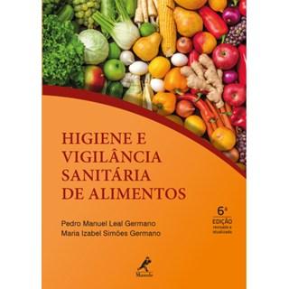 Livro - Higiene e Vigilância Sanitária de Alimentos - Germano