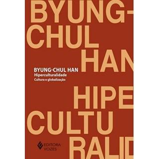 Livro - Hiperculturalidade: Cultura e Globalização - Han