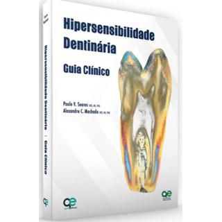 Livro - Hipersensibilidade Dentária - Guia Clínico - Soares