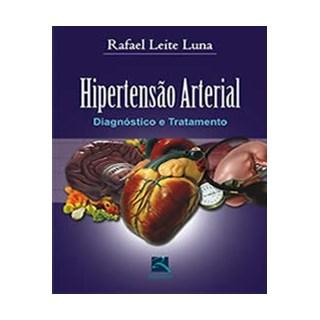 Livro - Hipertensão Arterial - Diagnóstico e Tratamento - Luna
