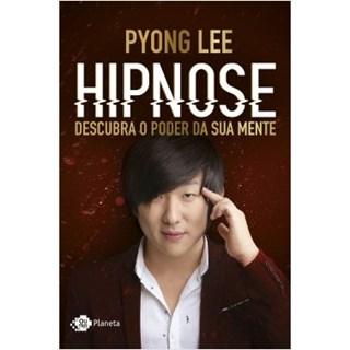 Livro - Hipnose: Descubra o Poder da Sua Mente - Lee - Planeta