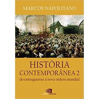 Livro - História Contemporânea: Vol.2 - Napolitano - Contexto