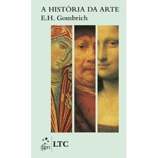 Livro História da Arte, A - Gombrich - LTC