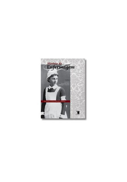 Livro - História da Enfermagem: Identidade, Profissionalização e Símbolos - Porto