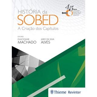 Livro História da SOBED - Machado - Revinter
