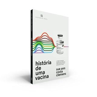 Livro História De Uma Vacina - Clemens - Intrínseca