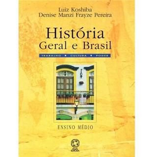 LIVRO - HISTORIA GERAL E DO BRASIL - ATUAL KOSHIBA - PEREIRA